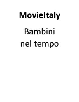 AP Italian: MovieItaly, Bambini nel tempo