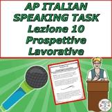 AP Italian Speaking Task  Lezione 10 Prospettive Lavorative