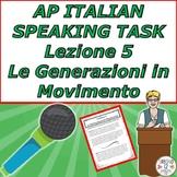 AP Italian Speaking Task  Lezione 5 Le Generazioni in Movimento