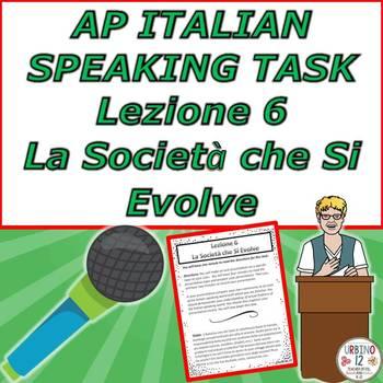 AP Italian Speaking Task  Lezione 6 La Società  che Si Evolve