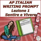 AP Italian Writing Prompt  Lezione 1  Sentire e Vivere