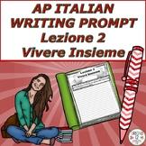 AP Italian Writing Prompt  Lezione 2  Vivere Insieme