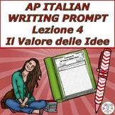 AP Italian Writing Prompt  Lezione 4  Il Valore delle Idee