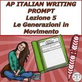AP Italian Writing Prompt  Lezione 5  Le Generazioni in Movimento
