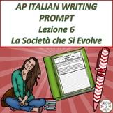 AP Italian Writing Prompt  Lezione 6  La Società  che Si Evolve