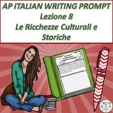 AP Italian Writing Prompt  Lezione 8  Le Ricchezze Cultura