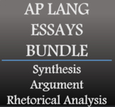 AP Language and Composition - Synthesis, Argument, Rhetorical Analysis - UPDATED