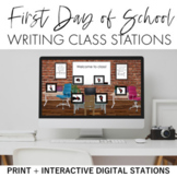 First Day of School Writing (Composition) Class Stations + Digital Option