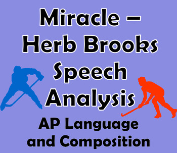 Miracle - Herb Brooks Rhetorical Analysis Activity, AP Language and Composition
