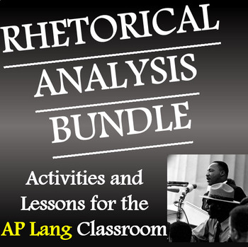 AP Lang Rhetorical Analysis Bundle - UPDATED!