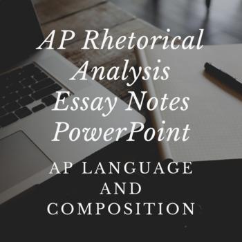 AP Lang - Rhetorical Analysis Notes PowerPoint