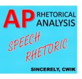 AP Lang Rhetorical Analysis Speech Rhetoric