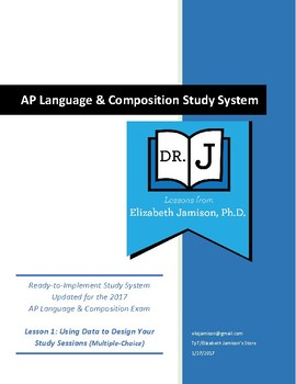AP Language Study System: Lesson 1 (Using Data to Design Your Study Sessions)