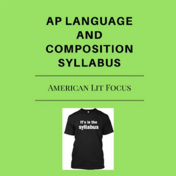 AP Language and Composition (Am. Lit. Focus) College Board Approved Syllabus