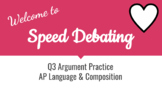 AP Language and Composition Argument Speed Debating