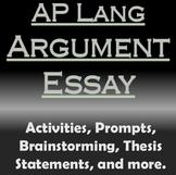 AP Language and Composition - Argument Essay
