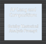 AP Language and Composition: The Great Gatsby RA Prompt