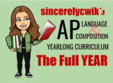 AP Language and Composition Year-Long Curriculum