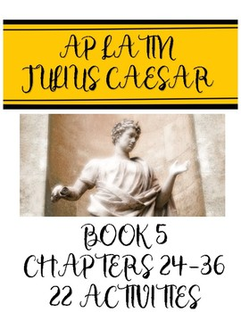 AP Latin Caesar Book 5.24-36 Activity Set