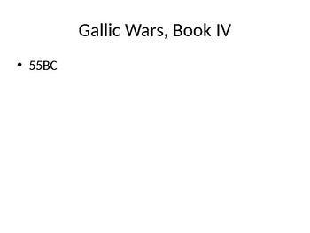 AP Latin Gallic War Book IV PowerPoint with Notes