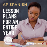 AP Spanish Lesson Plans and Curriculum for an Entire Year Digital Version