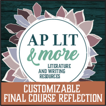 Customizable Final Course Reflection
