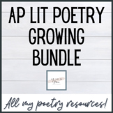 AP Lit Poetry Growing Bundle