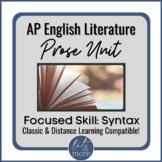 AP Lit Prose Lesson - Syntax