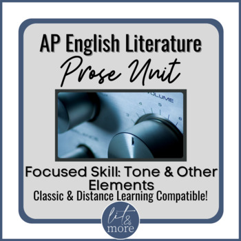 AP Lit Prose Lesson - Tone & Other Elements