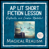 AP Lit Short Fiction Lesson - Magical Realism