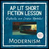 AP Lit Short Fiction Lesson - Modernism