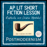 AP Lit Short Fiction Lesson - Postmodernism
