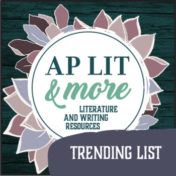 "AP Literature ""Trending List"""