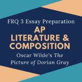 AP Literature FRQ 3 Prompt Essay Prep The Picture of Dorian Gray