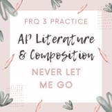 AP Literature FRQ 3 Literary Argument Prompt Practice Neve