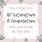 AP Literature FRQ 3 Literary Argument Prompt Practice The
