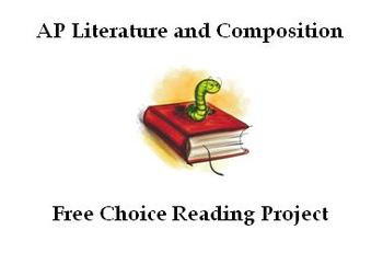 AP Literature: Free Choice/Independent Reading Project