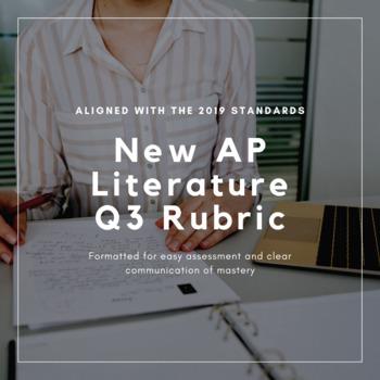 AP Literature Literary Argumentation Q3 Rubric (Aligned with 2019 standards)