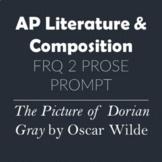 AP Literature & Composition Prose Essay FRQ 2 Prompt The P