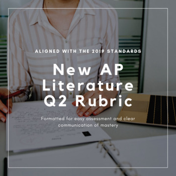 AP Literature Prose Q2 Rubric (Aligned with 2019 standards)