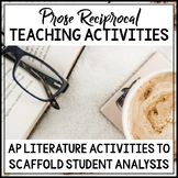 AP Literature Prose Analysis and Prompts Reciprocal Teaching Activities