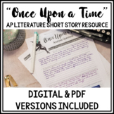 "AP Literature Short Story Resource:""Once Upon A Time"" -Now"