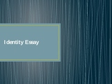 AP Literature and Composition Identity Essay