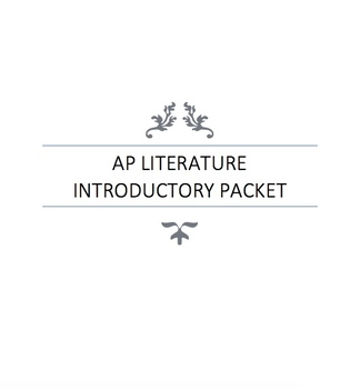 AP Literature and Composition Introductory Packet