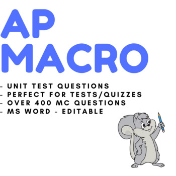 AP Macroeconomics Exam Questions and Answers for Unit Tests, Quizzes, Review