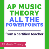 AP Music Theory - All the PowerPoints *BUNDLE*