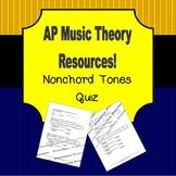 AP Music Theory Nonchord Tones Quiz