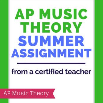 AP Music Theory Summer/ Prep Assignment