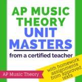 AP Music Theory Unit Masters with Homework Assignments