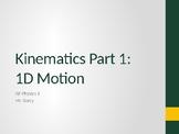 AP Physics 1 - Kinematics (Motion) - Class Notes